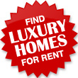 Find Luxury Homes for Rent